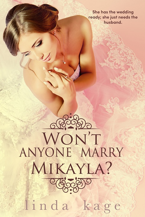 Won't Anyone Marry Mikayla?